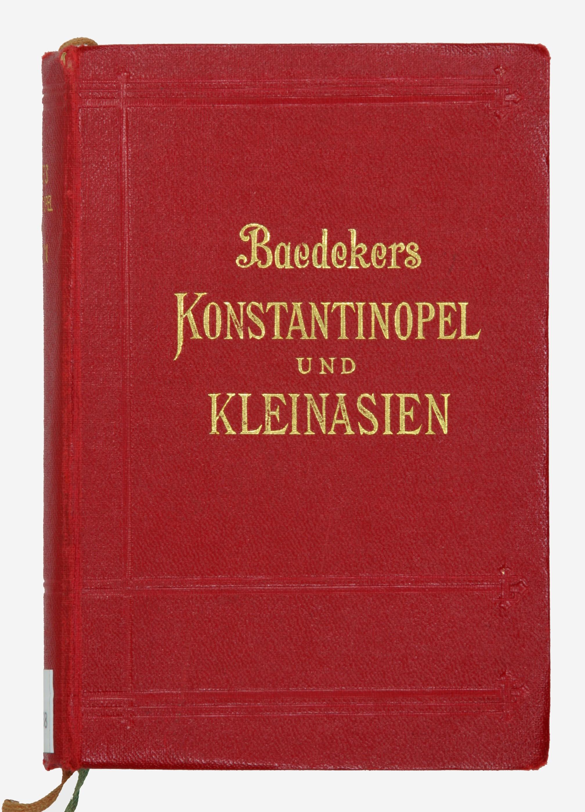 Konstantinopel und Kleinasien. Handbuch für Reisende von Karl Bædeker.